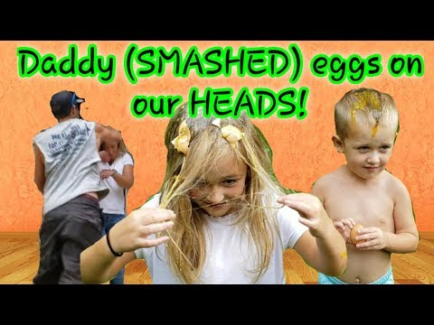 Smashing eggs on the family's heads!