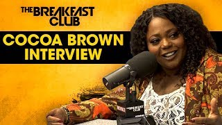The Breakfast Club - Cocoa Brown On Her Comedy Come-Up, Disloyal Men In Her Life + More