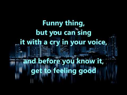 Song Sung Blue  NEIL DIAMOND (with lyrics)