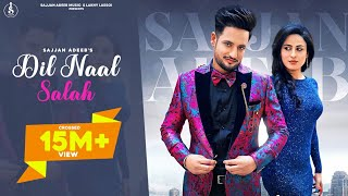 Dil Naal Salah (Full Video) Sajjan Adeeb || Gurlej Akhtar || New Punjabi Song 2020 || Rimpy Prince - Download this Video in MP3, M4A, WEBM, MP4, 3GP