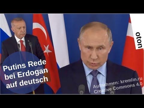 Putins Rede bei Erdogan auf deutsch [Video]