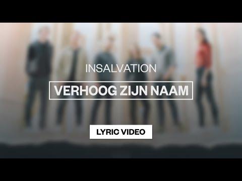 Verhoog Zijn Naam - Youtube Lyric Video