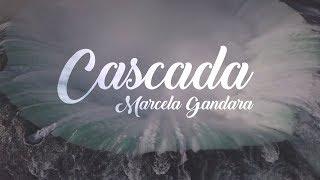 Marcela Gándara  Cascada    Nuevo Album 2017