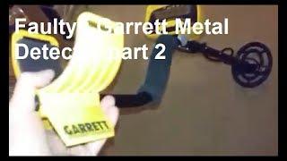Faulty Garrett Metal Detector Fix Part 2