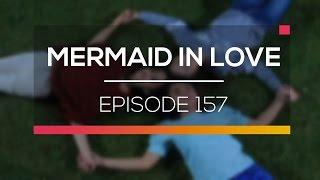Mermaid In Love   Episode 157
