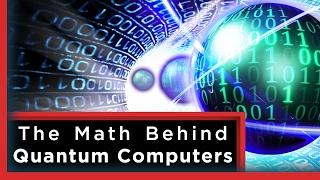 The Mathematics of Quantum Computers | Infinite Series