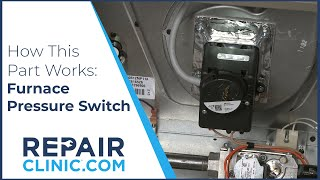 Furnace Pressure Switch Replacement