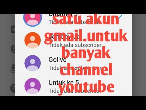 Membuat banyak channel youtube dengan satu akun