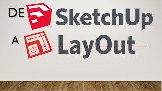 De SketchUp A LayOut - Modelado 3D  -impresion Personalizada