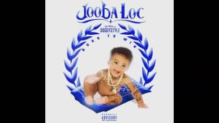 Jooba Loc Don't Play Wit A P ft Casey Veggies