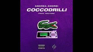 ANDREA ANDREI - COCCODRILLI 🐊🐊 (Prod. Rectone)