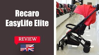 Recaro EasyLife Elite - Stroller FULL review