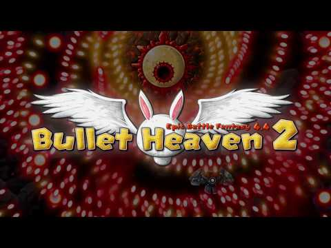 Bullet Heaven 2 Trailer - version 2 thumbnail