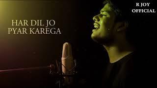 Har Dil Jo Pyar Karega - Full Sad Song   Lyrical   New Version   Salman Khan   Udit & Alka   R joy