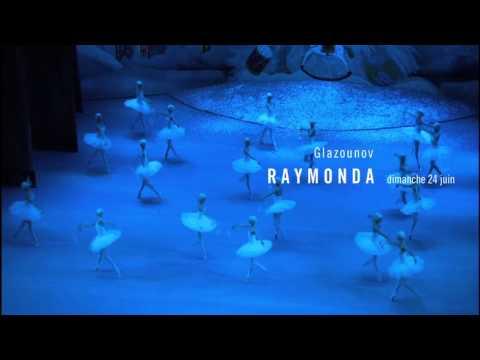 Bolchoï : Raymonda - Bande annonce
