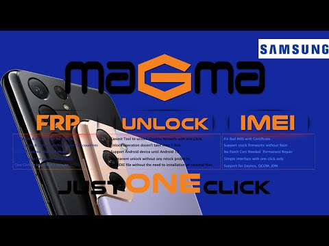 Magma Tool! All Samsung Account & FRP Removal in One Click! (How to Use) - [romshillzz]