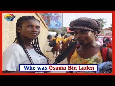 Who was Osama Bin Laden? | Street Quiz | Funny Videos | Funny African Videos | African Comedy |