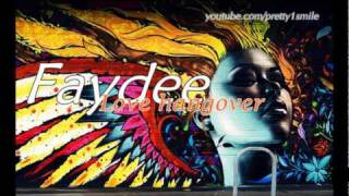 Faydee - Love Hangover (with lyric + download link)
