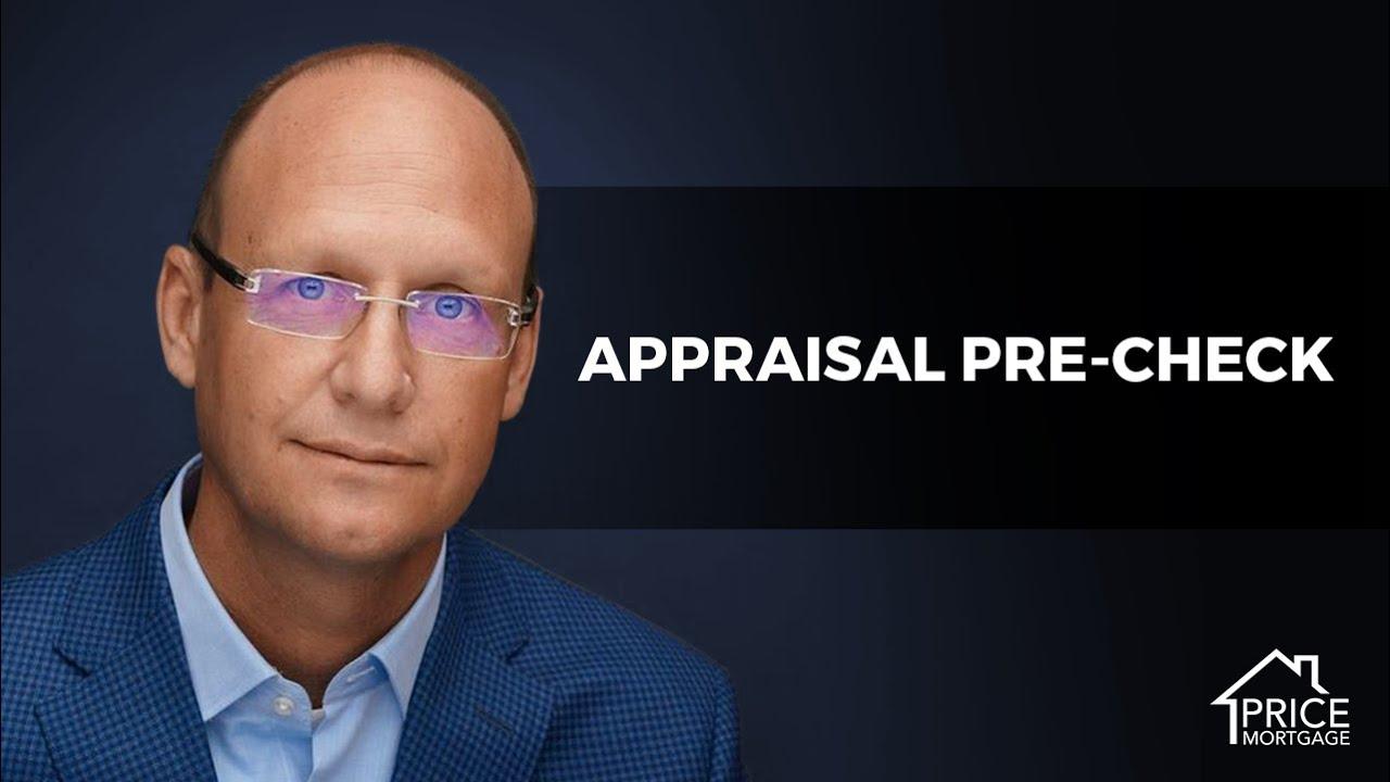 Appraisal Pre-Check