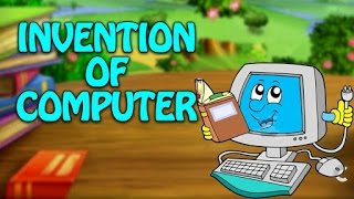 Who Invented The Computer? - Inventions & Discoveries | Educational Videos For Kids |  English