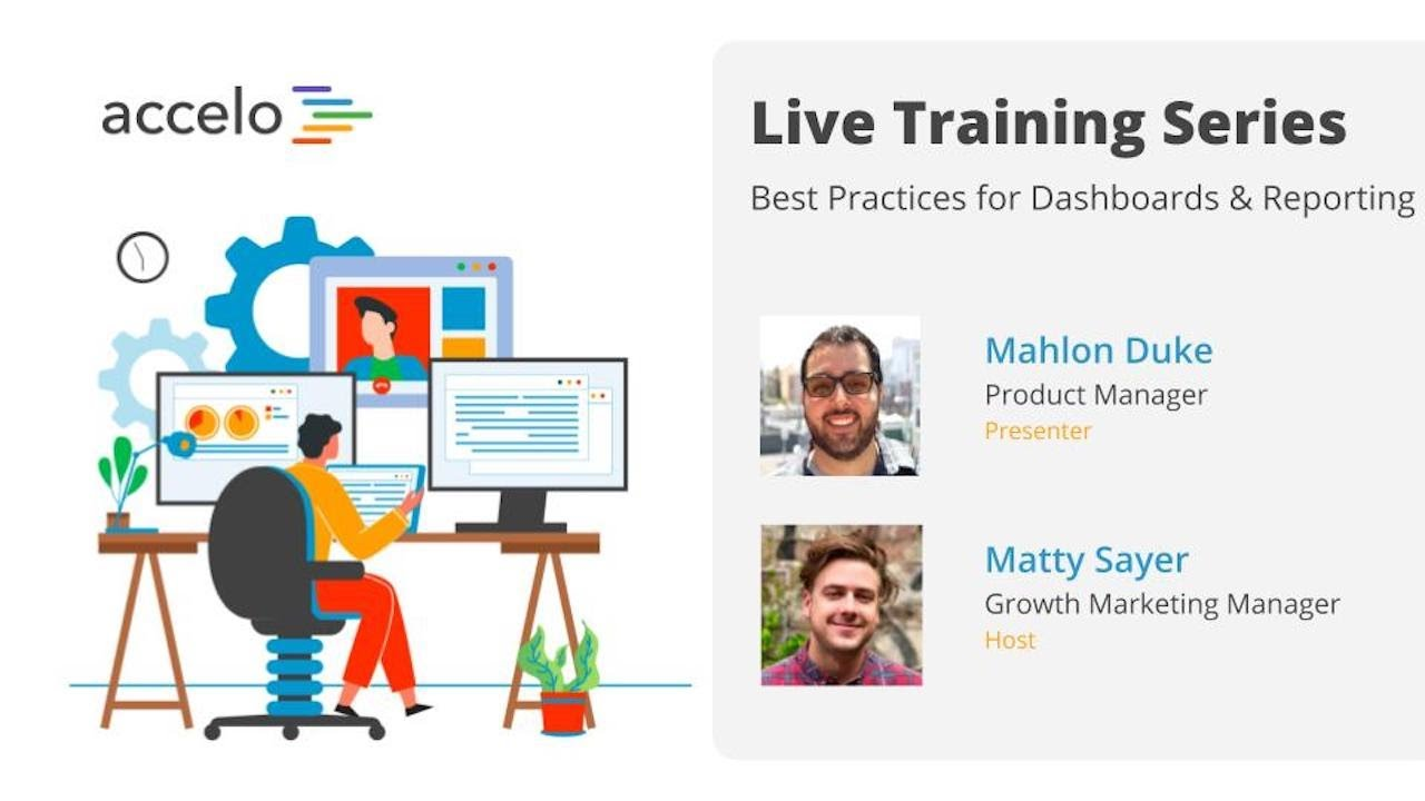 Live Training Series: Best Practices for Dashboards & Reporting