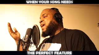 WHEN YOUR SONG NEEDS THE PERFECT FEATURE