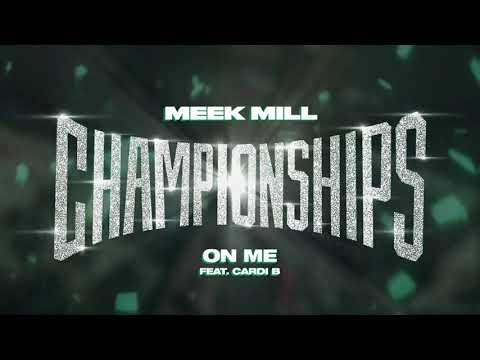 Meek Mill - On Me Feat. Cardi B [Official Audio] Mp3