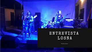 ENTREVISTA LOSNA - PODCAST