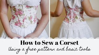 Beginners Corset-Making Tutorial - Free Pattern | Underbust Corset With Zipper Front