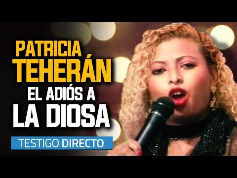 El Adiós De La Diosa Patricia... Patricia Teherán