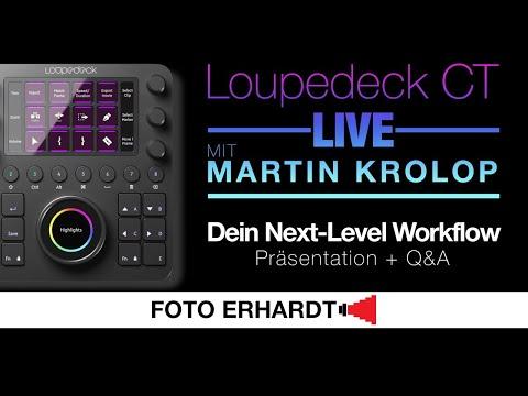 Das Loupedeck CT - LIVE - mit Martin Krolop | Präsentation + Q&A