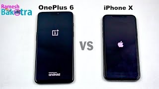 OnePlus 6 vs Apple iPhone X SpeedTest and Camera Comparison