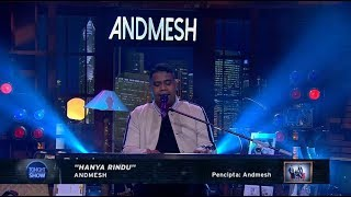 Andmesh   Hanya Rindu (Perform At Tonight Show)