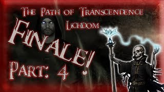 Skyrim Mod: The Path of Transcendence - Lichdom, Part: 4 (Finale!)