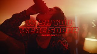 Conan Gray - Wish You Were Sober (OUT NOW)