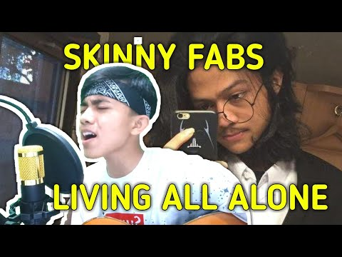 Cover Lagu SkinnyFabs Terbaru🔥🔥 Living All Alone's, Cause If You Think Im Such A Happy Person Mp3