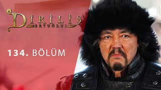 episode 134 from Dirilis Ertugrul