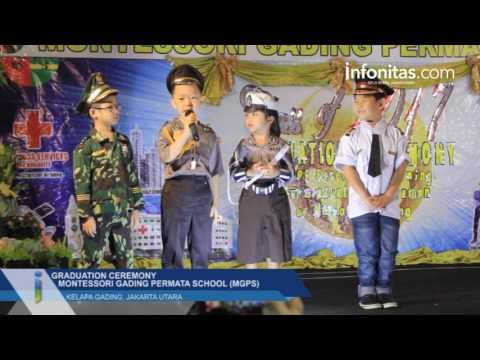 Graduation Ceremony Montessori Gading Permata School (MGPS)