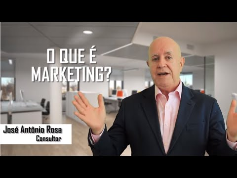 O que  marketing - pelo Consultor Jos Antnio Rosa