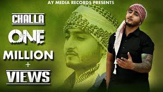 Challa Official Full Video || Khan Saab || AY Media Records