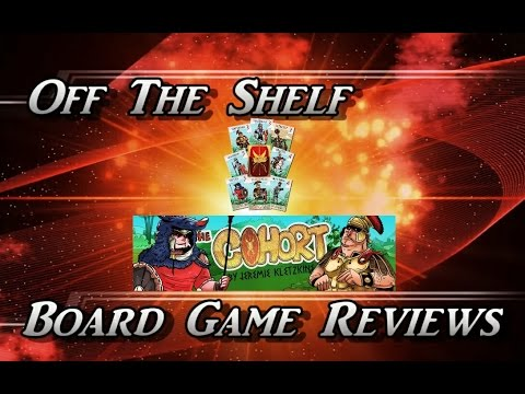 Off The Shelf Board Game Reviews - The Cohort - Part 4 - The Review