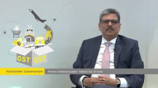 Watch Harishanker Subramaniam National Leader Indirect Tax EY talk about various aspects