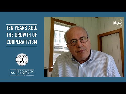 Ten Years Ago: The Growth of Cooperativism [10th Anniversary of Economic Update with Richard Wolff]
