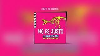 J Balvin, Zion  Lennox - No Es Justo, Remake Instrumental + FLP