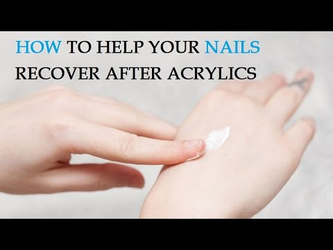 Video How to Help Your Nails Recover After Acrylics