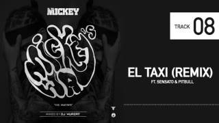 08. ELTALMiCKEY - El Taxi ( Remix ) Ft. Sensato , Pitbull #Mickeysway