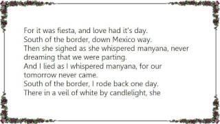 Chris Isaak - South of the Border Down Mexico Way Lyrics