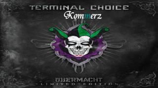 Terminal Choice - Übermacht 2010