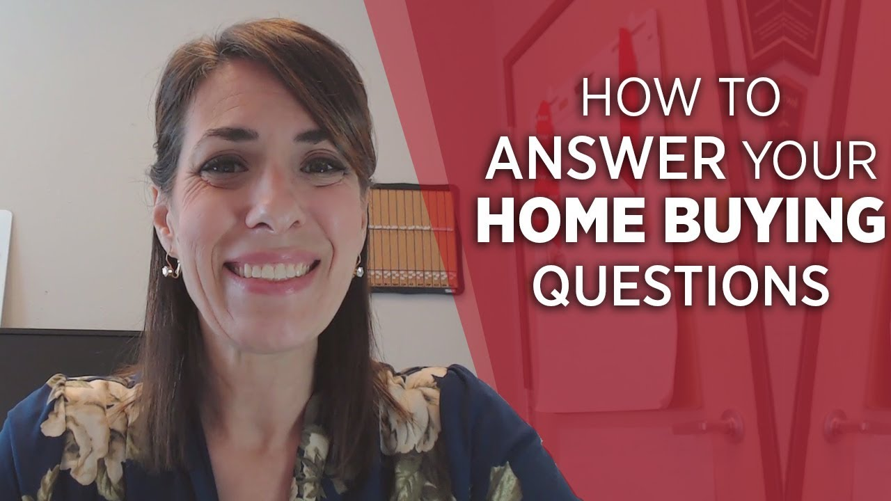 How to Answer Questions That Come Up During Your Home Search