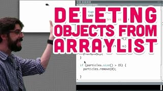 4.3: Deleting objects from ArrayList - The Nature of Code